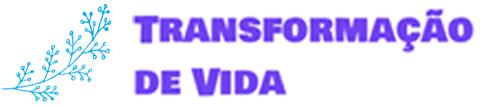 Transformação de Vida